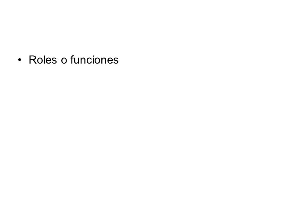 Roles o funciones