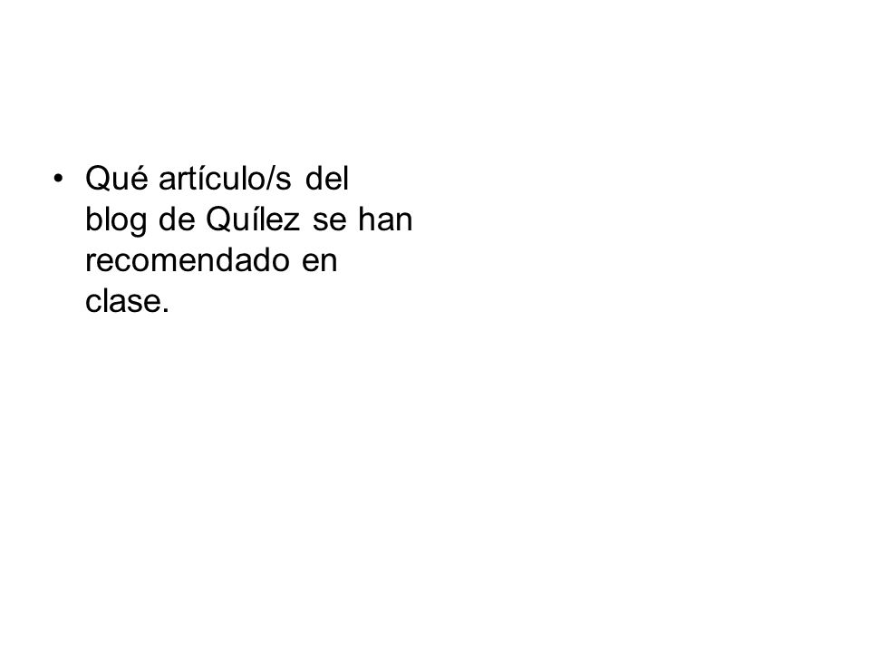 Qué artículo/s del blog de Quílez se han recomendado en clase.