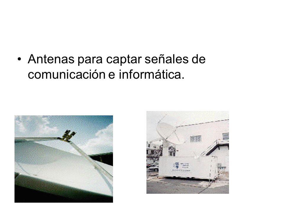 Antenas para captar señales de comunicación e informática.