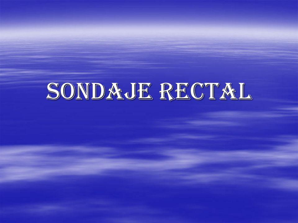 SONDAJE RECTAL