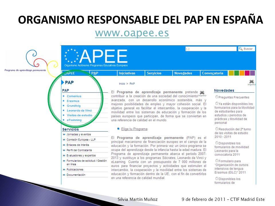 www.oapee.es ORGANISMO RESPONSABLE DEL PAP EN ESPAÑA Silvia Martín Muñoz 9 de febrero de 2011 - CTIF Madrid Este