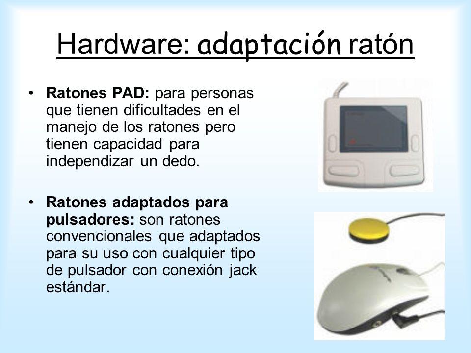 Ratones PAD: para personas que tienen dificultades en el manejo de los ratones pero tienen capacidad para independizar un dedo. Ratones adaptados para