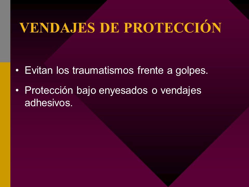 VENDAJES DE PROTECCIÓN Evitan los traumatismos frente a golpes. Protección bajo enyesados o vendajes adhesivos.