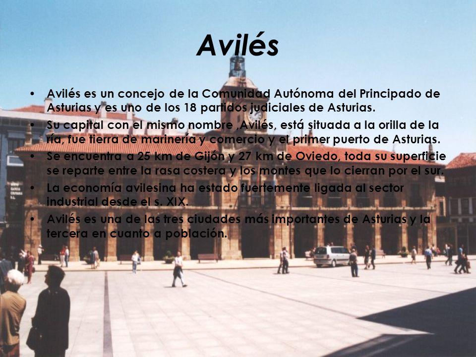 Avilés Avilés es un concejo de la Comunidad Autónoma del Principado de Asturias y es uno de los 18 partidos judiciales de Asturias. Su capital con el
