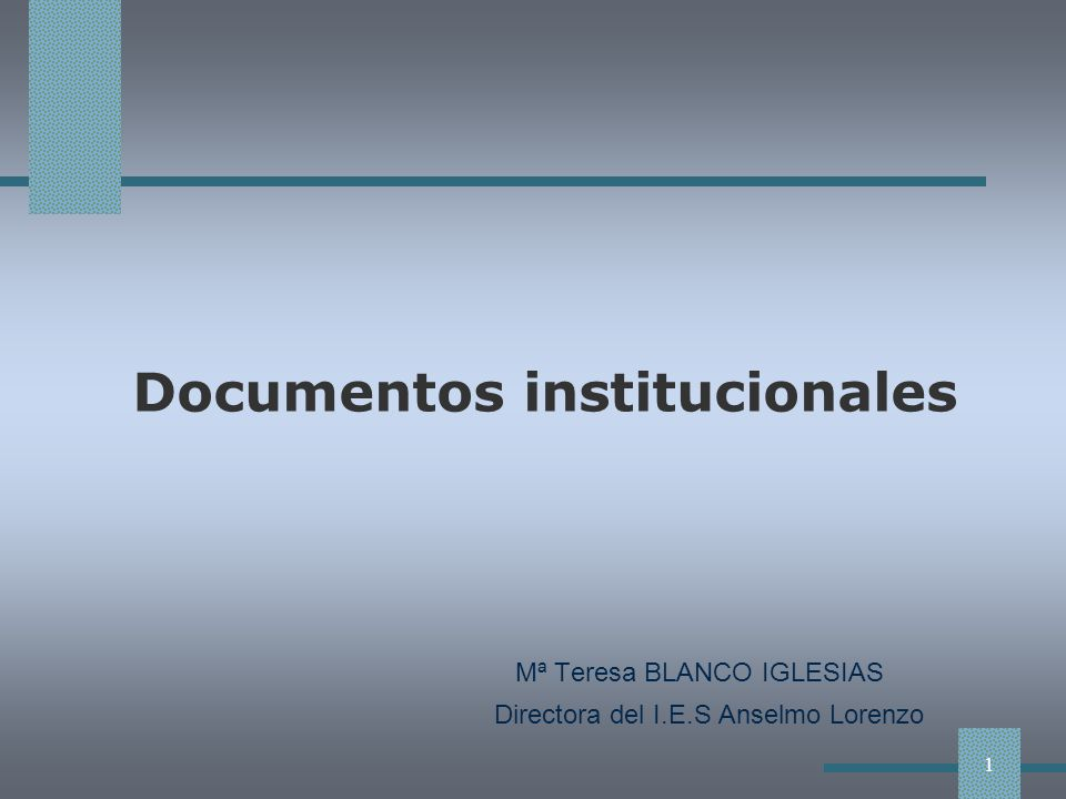 Introducción Los centros docentes tienen una organización formal con necesidad de planteamientos institucionales para perfilar su estructura, para definir y priorizar sus metas y para dirigir su modelo de intervención.