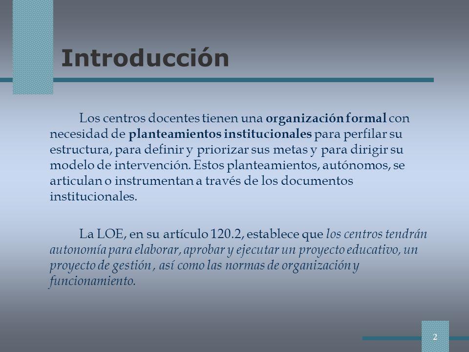 PROYECTO DE GESTIÓN Concreta la autonomía de gestión del centro.