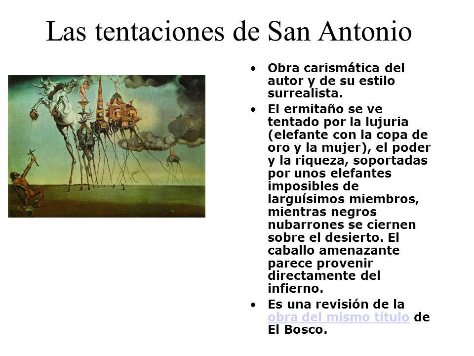 Las tentaciones de San Antonio Obra carismática del autor y de su estilo surrealista. El ermitaño se ve tentado por la lujuria (elefante con la copa d
