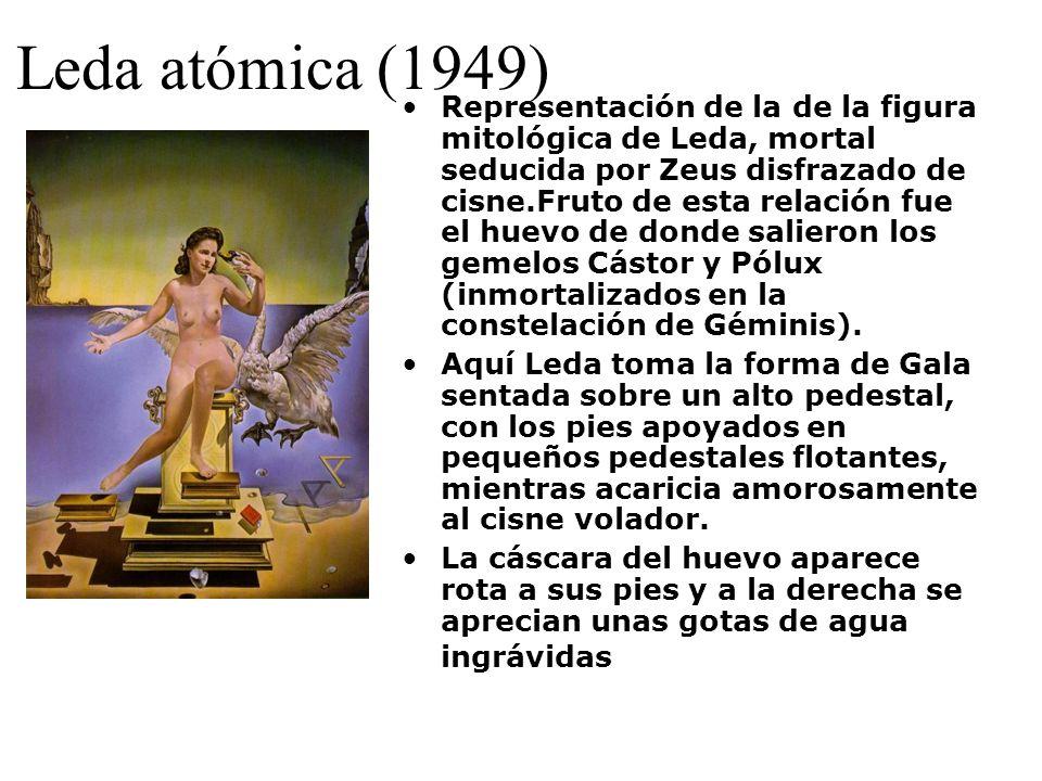 Leda atómica (1949) Representación de la de la figura mitológica de Leda, mortal seducida por Zeus disfrazado de cisne.Fruto de esta relación fue el h