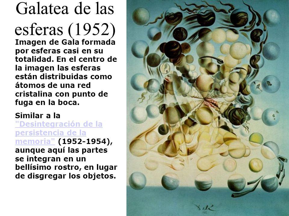 Galatea de las esferas (1952) Imagen de Gala formada por esferas casi en su totalidad. En el centro de la imagen las esferas están distribuidas como á