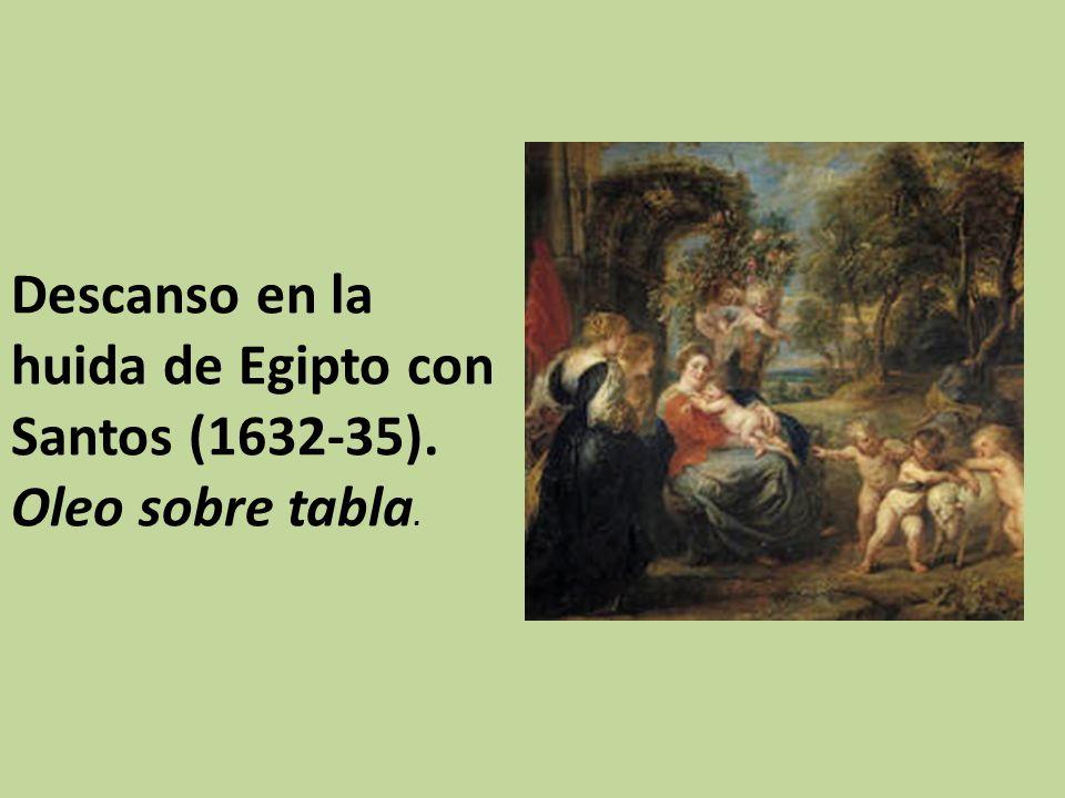 Descanso en la huida de Egipto con Santos (1632-35). Oleo sobre tabla.
