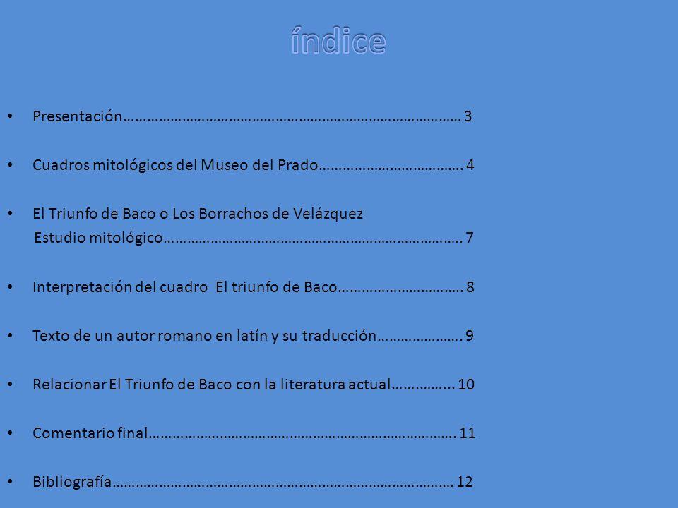 Presentación…………………………………………………………………………… 3 Cuadros mitológicos del Museo del Prado……………………………….