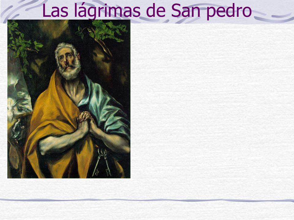 Las lágrimas de San pedro