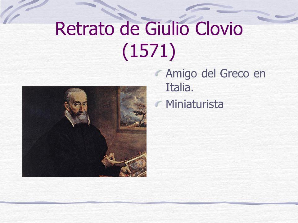 Retrato de Giulio Clovio (1571) Amigo del Greco en Italia. Miniaturista