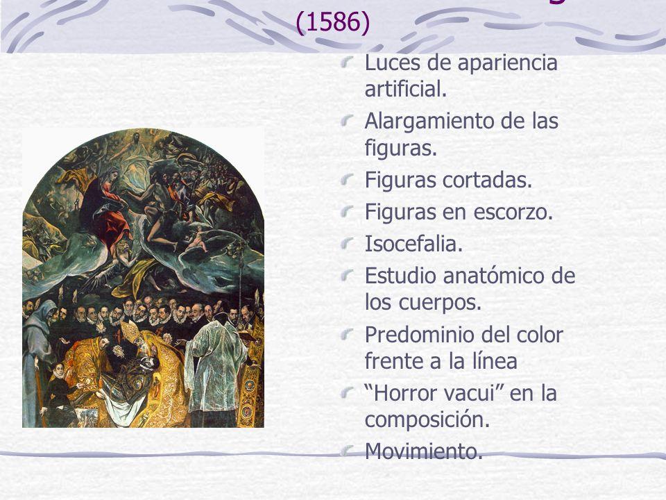 El entierro del Conde de Orgaz (1586) Luces de apariencia artificial. Alargamiento de las figuras. Figuras cortadas. Figuras en escorzo. Isocefalia. E