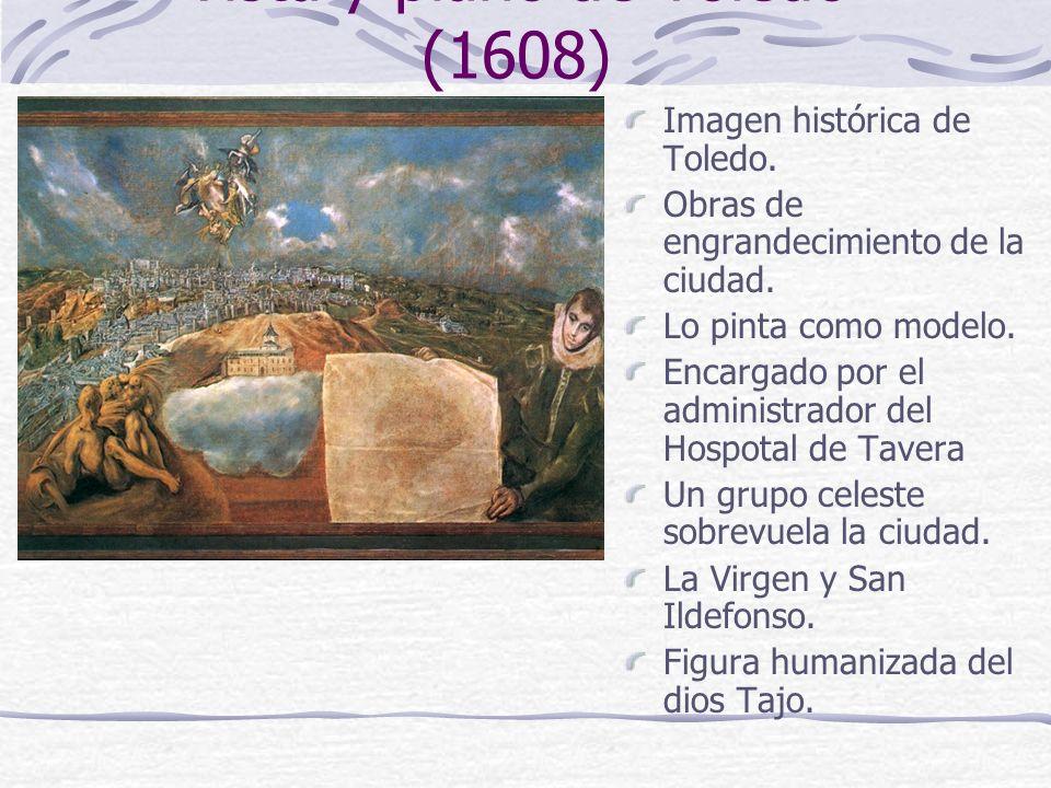 Vista y plano de Toledo (1608) Imagen histórica de Toledo. Obras de engrandecimiento de la ciudad. Lo pinta como modelo. Encargado por el administrado