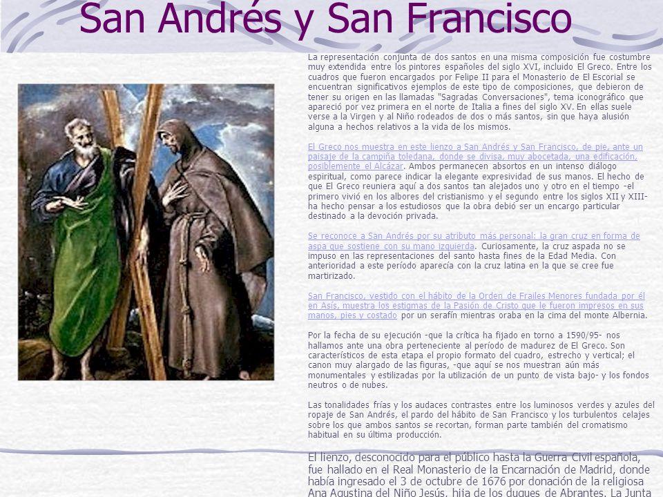 San Andrés y San Francisco La representación conjunta de dos santos en una misma composición fue costumbre muy extendida entre los pintores españoles