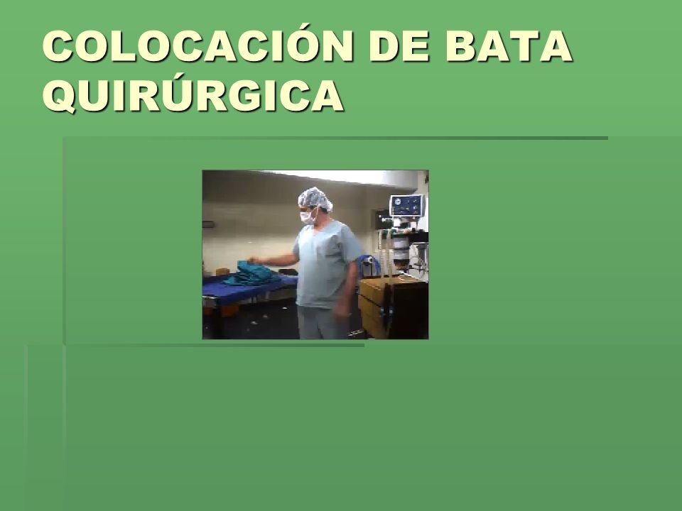 COLOCACIÓN DE BATA QUIRÚRGICA