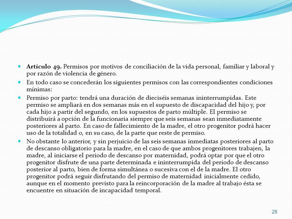 Artículo 49. Permisos por motivos de conciliación de la vida personal, familiar y laboral y por razón de violencia de género. En todo caso se conceder