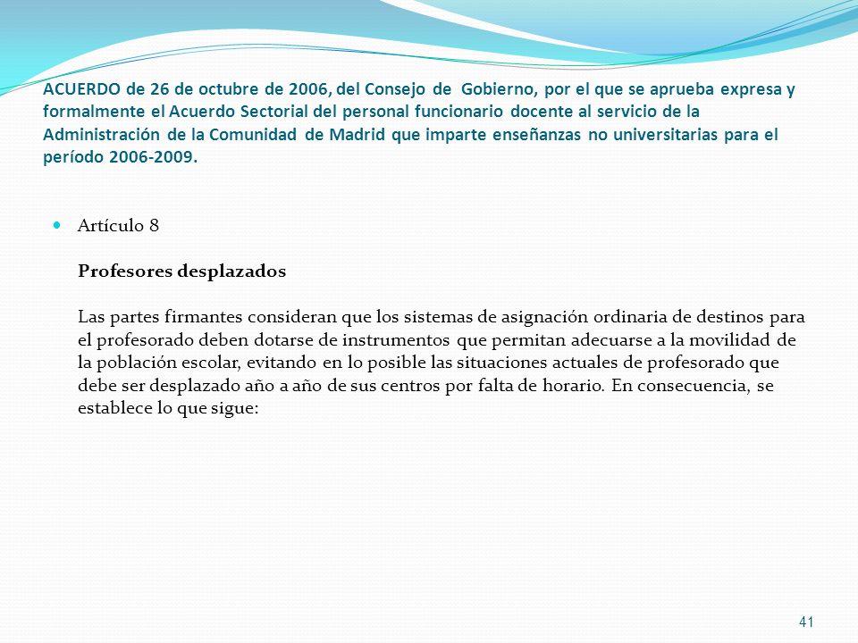 ACUERDO de 26 de octubre de 2006, del Consejo de  Gobierno, por el que se aprueba expresa y formalmente el Acuerdo Sectorial del personal funcionario