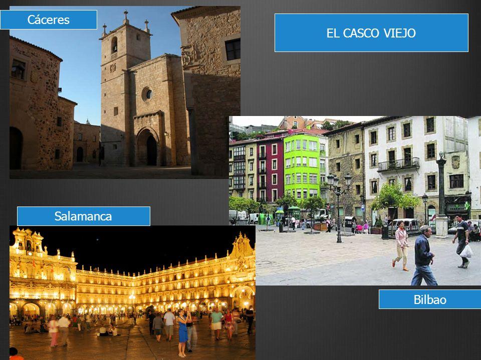 EL CASCO VIEJO Cáceres Bilbao Salamanca