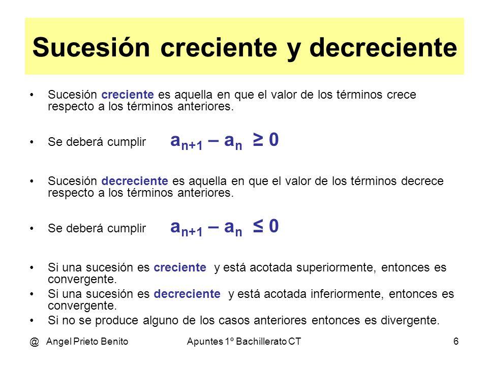 @ Angel Prieto BenitoApuntes 1º Bachillerato CT7 Ejemplo 1 3n - 1 Sea la sucesión a n = -------- 2n Hallar su límite.
