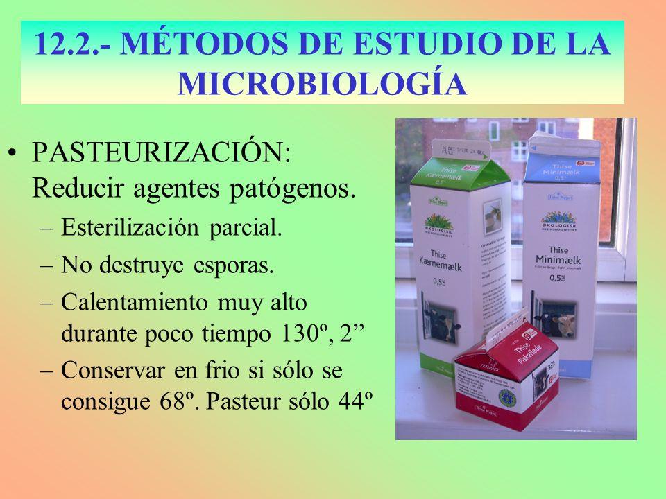 PASTEURIZACIÓN: Reducir agentes patógenos. –Esterilización parcial. –No destruye esporas. –Calentamiento muy alto durante poco tiempo 130º, 2 –Conserv