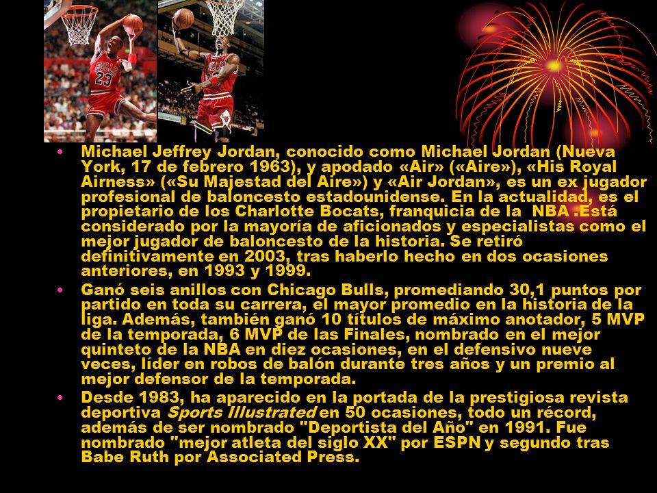 Michael Jeffrey Jordan, conocido como Michael Jordan (Nueva York, 17 de febrero 1963), y apodado «Air» («Aire»), «His Royal Airness» («Su Majestad del