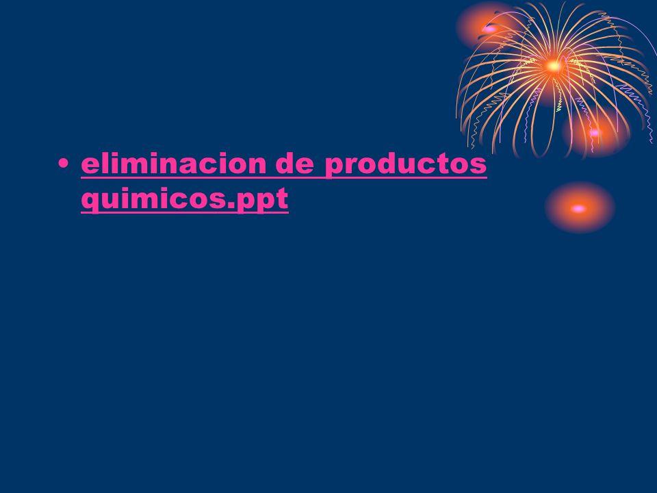 eliminacion de productos quimicos.ppteliminacion de productos quimicos.ppt