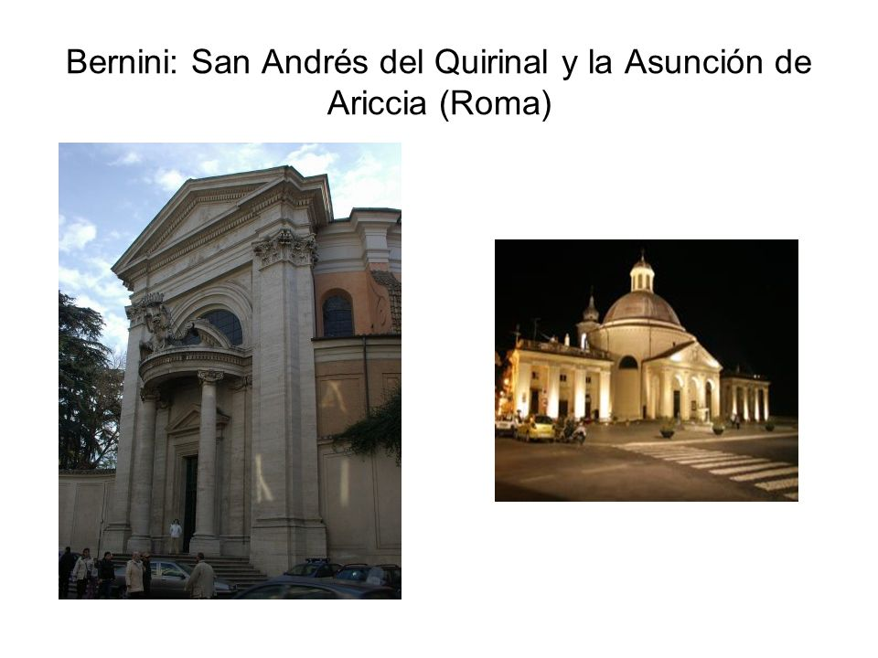 Bernini: San Andrés del Quirinal y la Asunción de Ariccia (Roma)