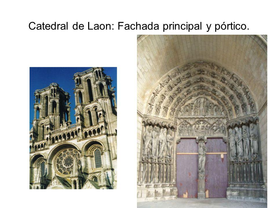 Catedral de Laon: Fachada principal y pórtico.
