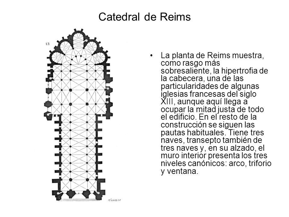 Catedral de Reims La planta de Reims muestra, como rasgo más sobresaliente, la hipertrofia de la cabecera, una de las particularidades de algunas igle