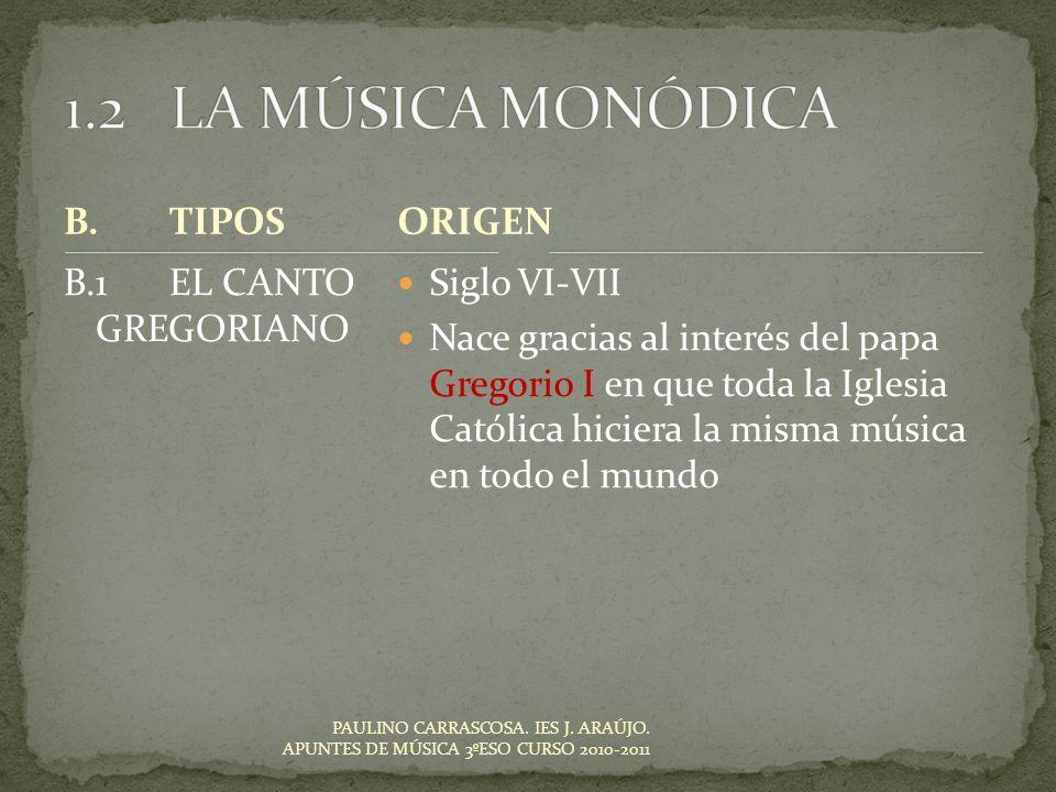 PAULINO CARRASCOSA.IES J. ARAÚJO. APUNTES DE MÚSICA 3ºESO CURSO 2010-2011 1.