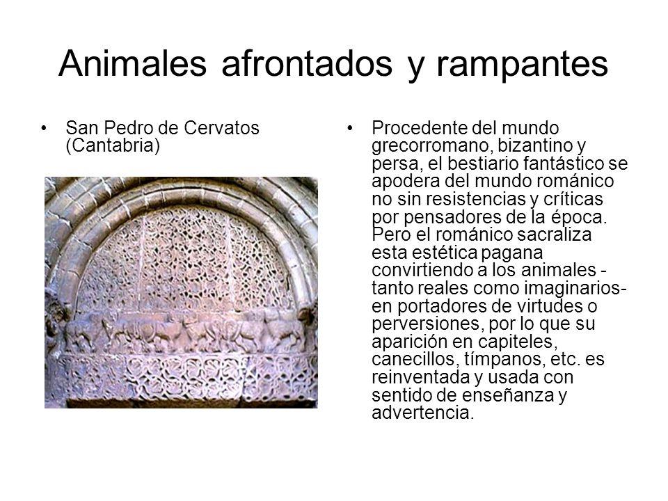Animales afrontados y rampantes San Pedro de Cervatos (Cantabria) Procedente del mundo grecorromano, bizantino y persa, el bestiario fantástico se apo