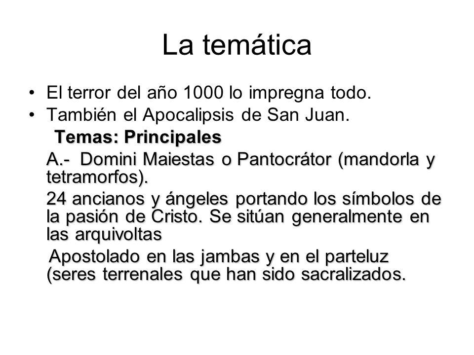 La temática El terror del año 1000 lo impregna todo. También el Apocalipsis de San Juan. Temas: Principales A.- Domini Maiestas o Pantocrátor (mandorl