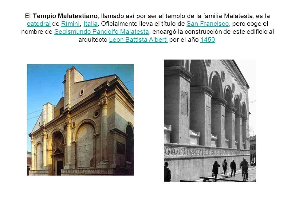 El Tempio Malatestiano, llamado así por ser el templo de la familia Malatesta, es la catedral de Rímini, Italia. Oficialmente lleva el título de San F