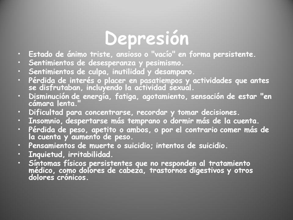 Depresión Estado de ánimo triste, ansioso o
