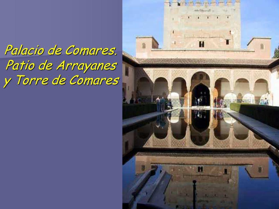 Palacio de Comares. Patio de Arrayanes y Torre de Comares