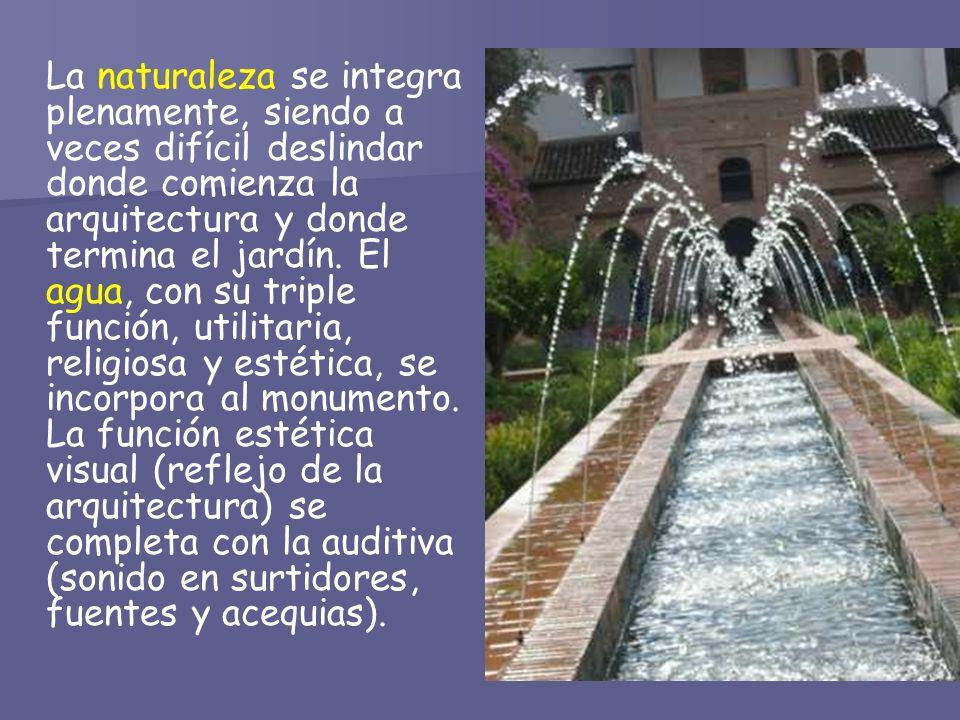 La naturaleza se integra plenamente, siendo a veces difícil deslindar donde comienza la arquitectura y donde termina el jardín. El agua, con su triple