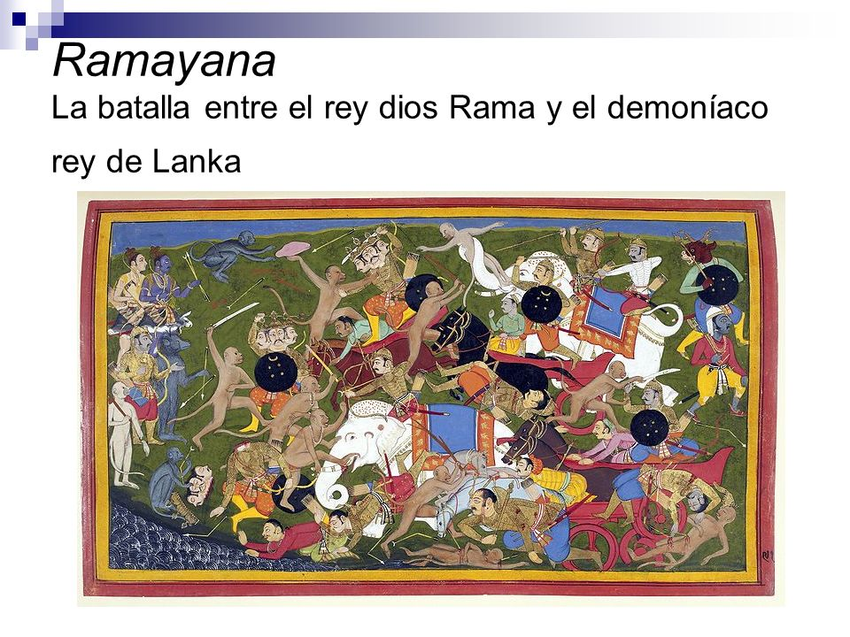 Ramayana La batalla entre el rey dios Rama y el demoníaco rey de Lanka