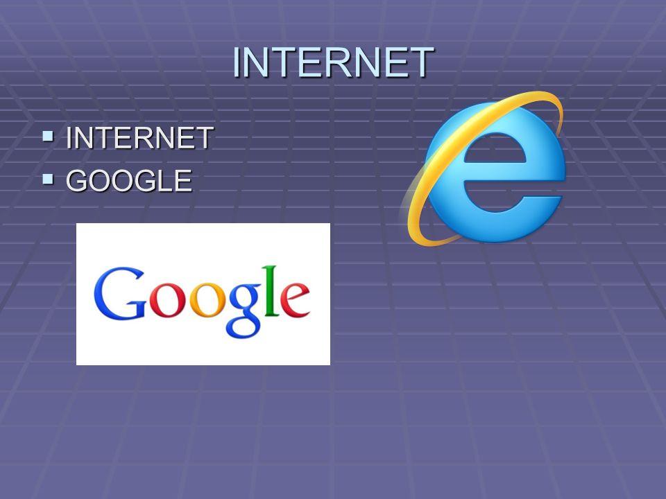 INTERNET INTERNET INTERNET GOOGLE GOOGLE