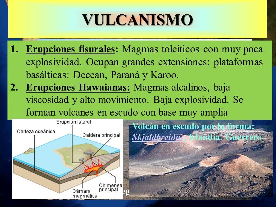 VULCANISMO 1.Erupciones fisurales: Magmas toleíticos con muy poca explosividad. Ocupan grandes extensiones: plataformas basálticas: Deccan, Paraná y K