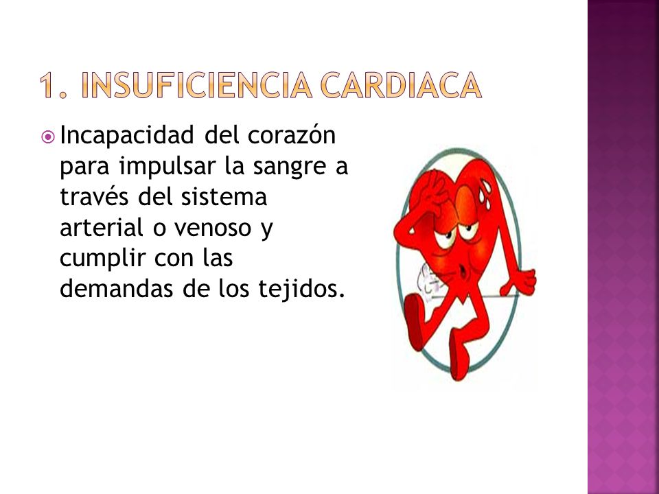 Incapacidad del corazón para impulsar la sangre a través del sistema arterial o venoso y cumplir con las demandas de los tejidos.