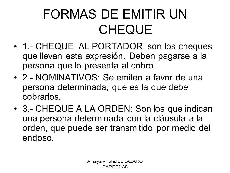 Amaya Villota.IES LAZARO CARDENAS CHEQUES ESPECIALES: 1.-CHEQUE CRUZADO.