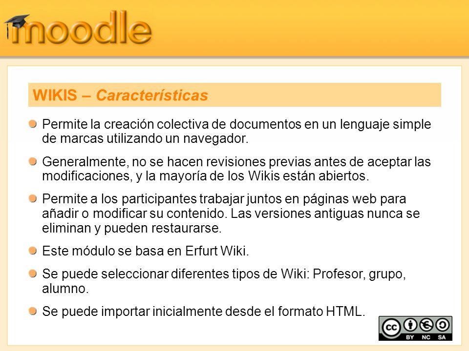 Permite la creación colectiva de documentos en un lenguaje simple de marcas utilizando un navegador. Generalmente, no se hacen revisiones previas ante