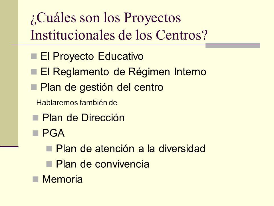 ¿Cuáles son los Proyectos Institucionales de los Centros.
