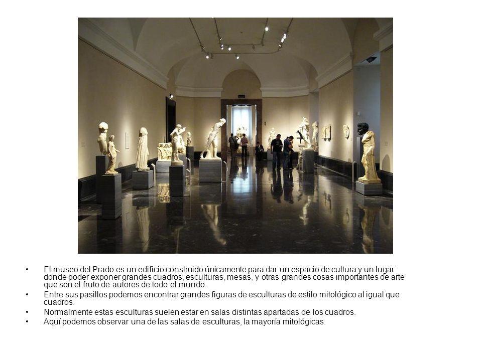 El museo del Prado es un edificio construido únicamente para dar un espacio de cultura y un lugar donde poder exponer grandes cuadros, esculturas, mes