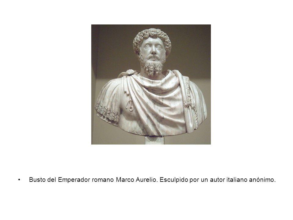 Busto del Emperador romano Marco Aurelio. Esculpido por un autor italiano anónimo.