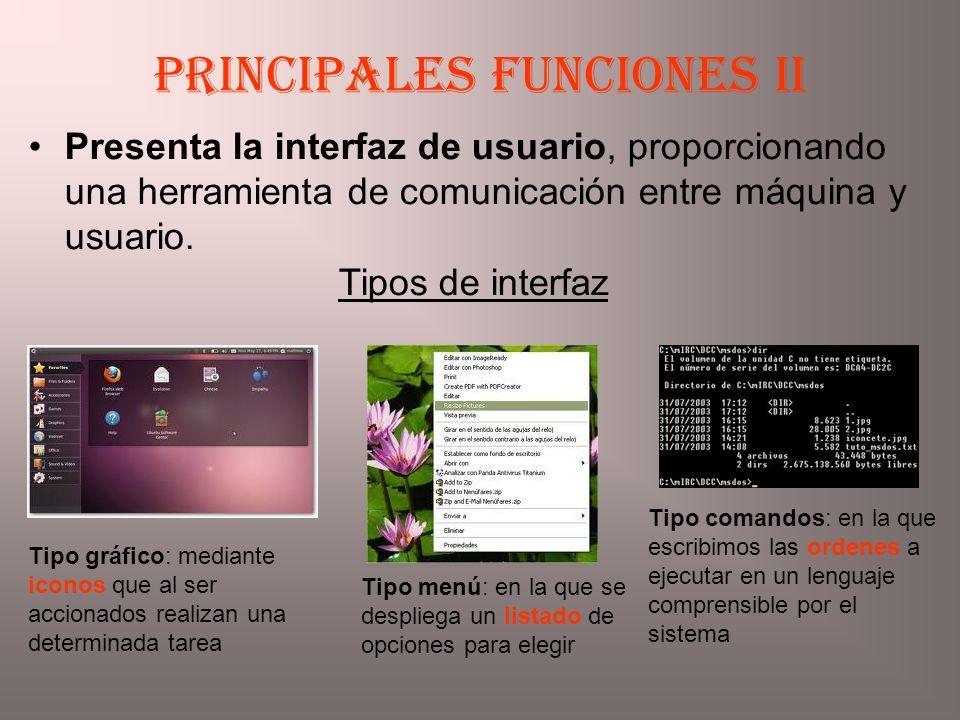 Presenta la interfaz de usuario, proporcionando una herramienta de comunicación entre máquina y usuario. Principales funciones II Tipo gráfico: median