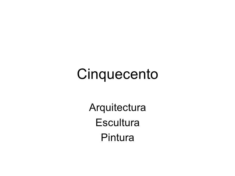 Cinquecento Arquitectura Escultura Pintura