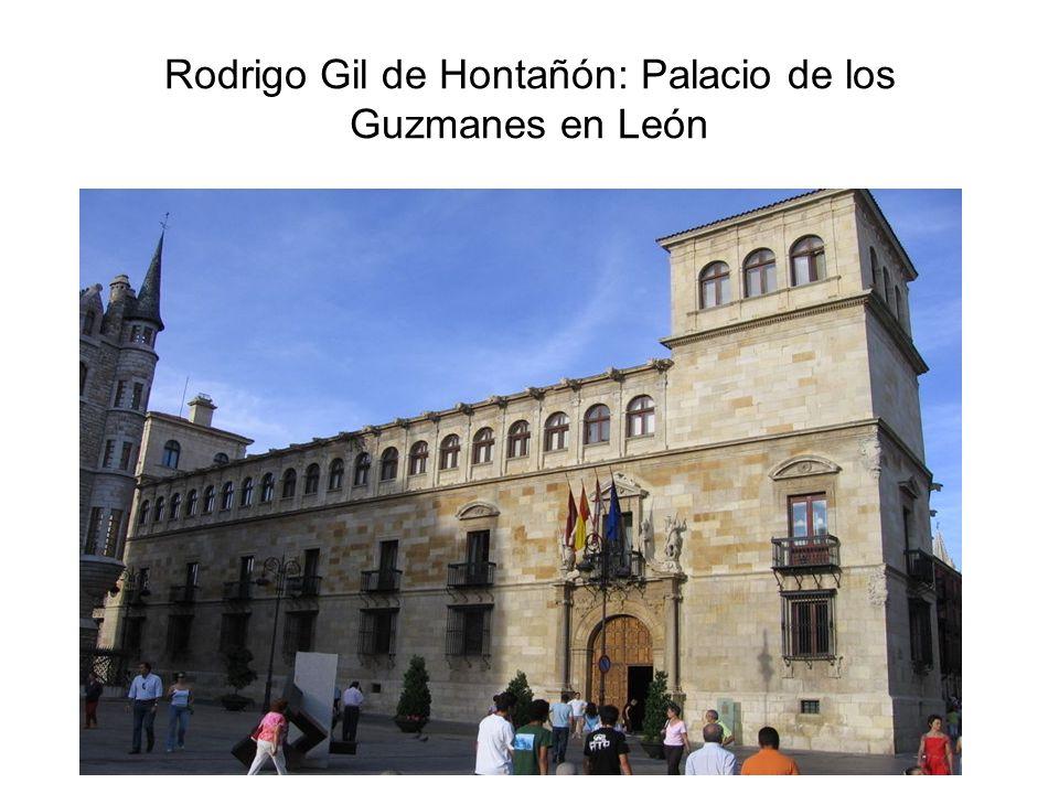 Rodrigo Gil de Hontañón: Palacio de los Guzmanes en León
